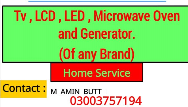 Repairing of tv , led , lcd , microwave oven and generators at your home