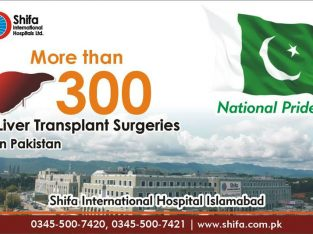 Liver Transplant in Pakistan (Shifa International Hospital, Islamabad)