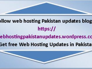 Follow web hosting Pakistan updates blog at webhostingpakistanupdates.wordpress.com Get free Web Hosting Updates in Pakistan